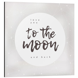 Quadro em alumínio  Love you (to the moon and back) - Typobox