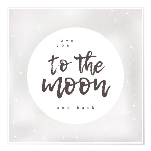 Póster Premium Love you (to the moon and back)