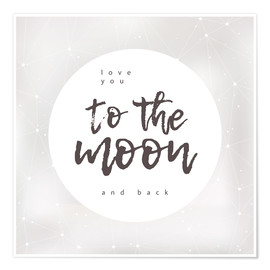 Póster Premium  Love you (to the moon and back) - Typobox