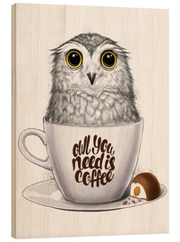 Quadro de madeira  Owl you need is coffee - Nikita Korenkov