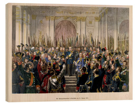 Quadro de madeira  The Proclamation of Wilhelm as Kaiser of the new German Reich - German School