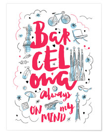 Póster Premium  Barcelona always on my mind - Nory Glory Prints