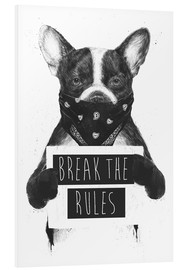 Quadro em PVC  Break the rules - Balazs Solti