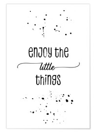Póster Premium Enjoy the little things