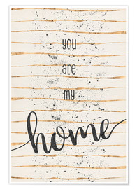 Póster Premium TEXT ART You are my home
