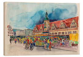 Quadro de madeira  Leipzig Weekly market in front of the Old Town Hall - Hartmut Buse