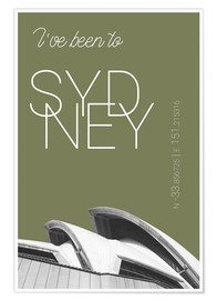 Póster Premium  Popart Sydney Opera I have been to Color: Calliste Green - campus graphics