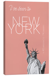 Quadro em tela  Popart New York Statue of Liberty I have been to Color: blooming dahlia - campus graphics