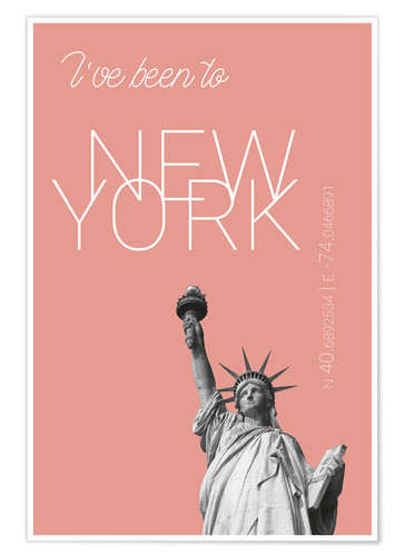 Póster Premium Popart New York Statue of Liberty I have been to Color: blooming dahlia