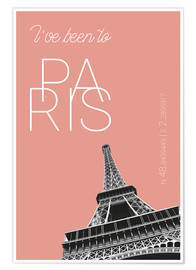 Póster Premium Popart Paris Eiffel Tower I have been to Color: blooming dahlia