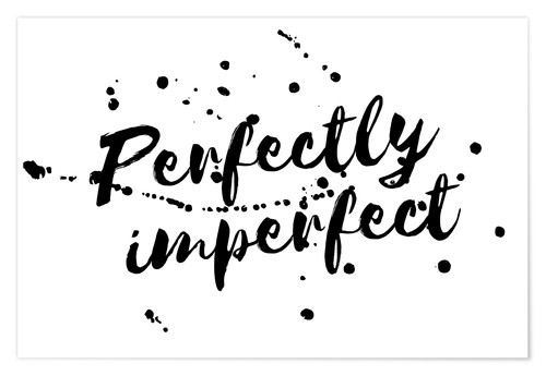 Póster Premium perfectly imperfect
