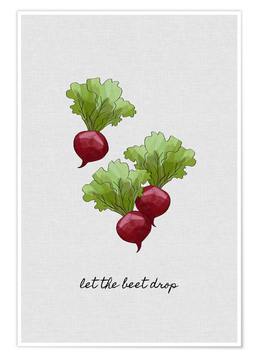 Póster Premium Let The Beet Drop