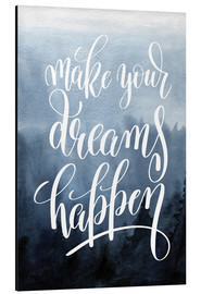 Quadro em alumínio  Make your dreams happen - Typobox