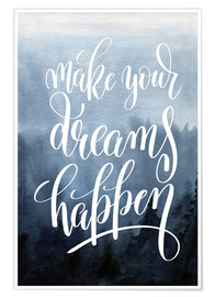 Póster Premium  Make your dreams happen - Typobox