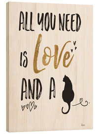 Quadro de madeira  All you need is love and a cat - Veronique Charron