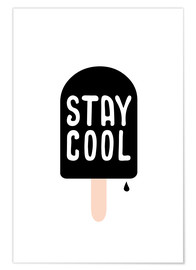 Póster Premium stay cool